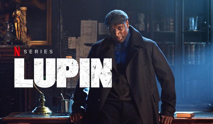 Lupin : la partie 2 de la saison 1 arrive bientôt sur Netflix