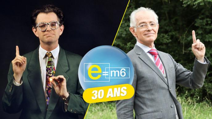E=M6 fête 30 ans