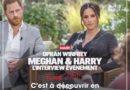 Harry et Meghan : leur interview choc ce soir sur TMC (extrait vidéo)