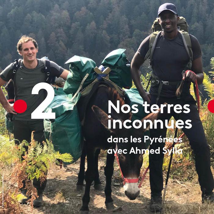 « Nos Terres Inconnues » dans les Pyrénées « Nos Terres Inconnues » dans les Pyrénées