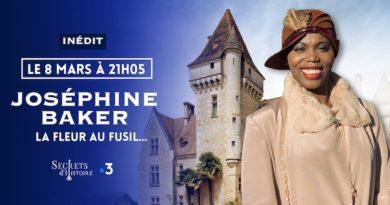 « Secrets d'histoire » du 8 mars 2021 : ce soir «Joséphine Baker» sur France 3 (inédit)