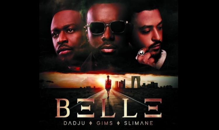 """Gims, Dadju et Slimane reprennent """"Belle"""""""
