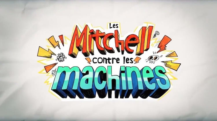 « Les Mitchell contre les Machines »