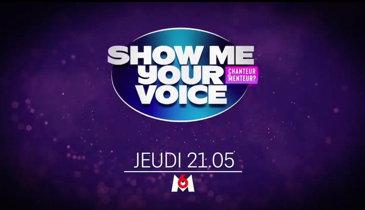 « Show Me Your Voice » du jeudi 13 mai 2021