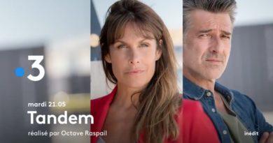 « Tandem » du 11 mai 2021 : vos deux épisodes de ce soir