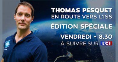 Thomas Pesquet : édition spéciale sur LCI vendredi pour le départ de sa seconde mission spatiale