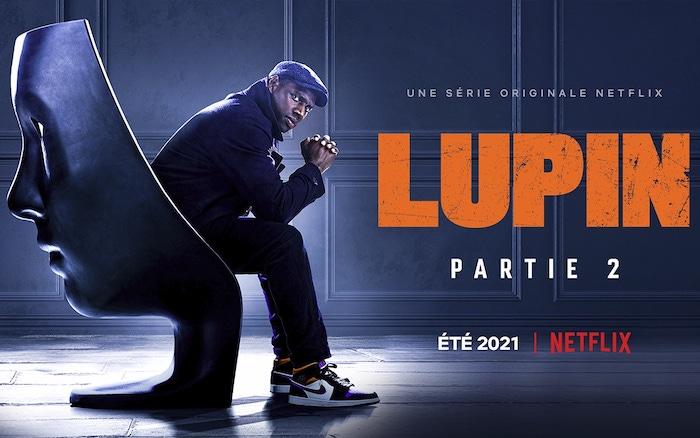 Lupin partie 2 : Netflix dévoile enfin la date de sortie (VIDEO bande-annonce)