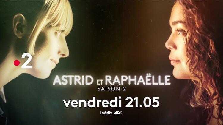 « Astrid et Raphaëlle » du 28 mai 2021