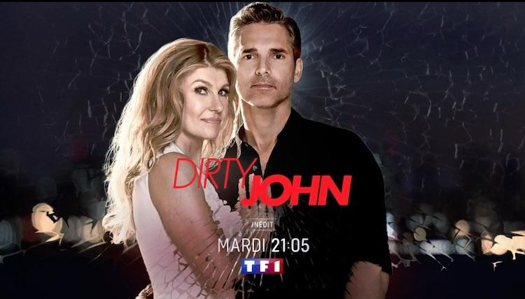 « Dirty John » du mardi 1er juin 2021