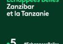 « Échappées belles » du 15 mai 2021 : ce soir cap sur Zanzibar et la Tanzanie