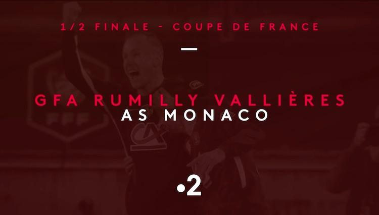 1/2 finale de la coupe de France : suivez GFA Rumilly Vallières / Monaco