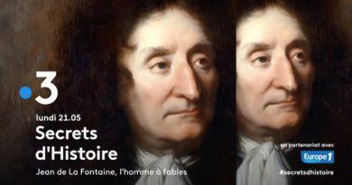 « Secrets d'histoire » du 17 mai 2021 : ce soir «Jean de La Fontaine, l'homme à fables» (rediffusion)