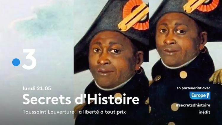 « Secrets d'histoire » du 10 mai 2021