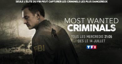 « Most wanted criminals » du 28 juillet 2021 : les 3 épisodes de ce soir sur TF1