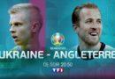 Euro 2020 : « Ukraine – Angleterre »  : suivez le match en direct, live et streaming (score en temps réel)