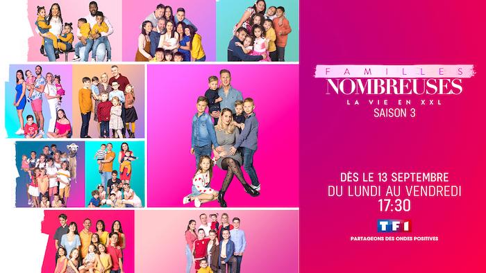 """""""Familles nombreuses : la vie en XXL"""" : la saison 3 revient le 13 septembre"""