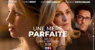 """""""Une mère parfaite"""", nouvelle série avec Tomer Sisley et Julie Gayet le 6 septembre"""