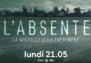 « L'absente » du 27 septembre 2021 : vos épisodes de ce soir