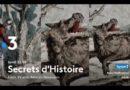 « Secrets d'histoire » du 27 septembre 2021 : ce soir, partez sur les traces de la Bête du Gévaudan…