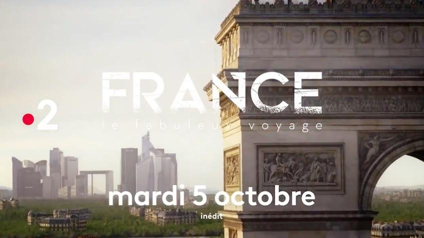 « France : le fabuleux voyage »